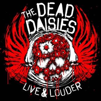 Dead Daisies Live & Louder.jpg