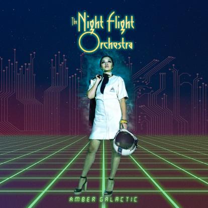 Night Flight Orchestra - Amber Galatic