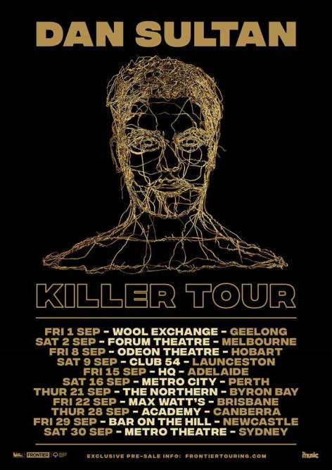 Dan Sultan Killer Tour