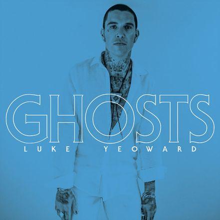 Luke Yeoward - Ghosts