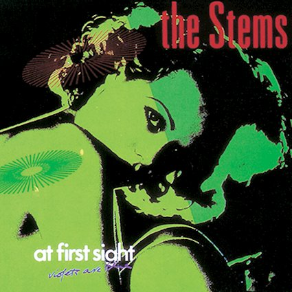 The Stems - At First Sight