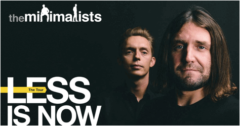 The Minimalists - Less Is Now