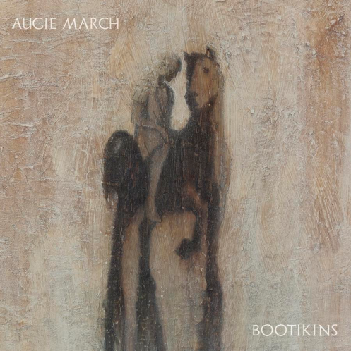 Augie March - Bootikins