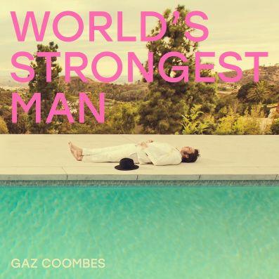 Gaz Coombes - World's Strongest Man.jpeg