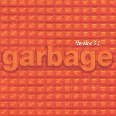 Garbage - Version 2.0 (Deluxe)