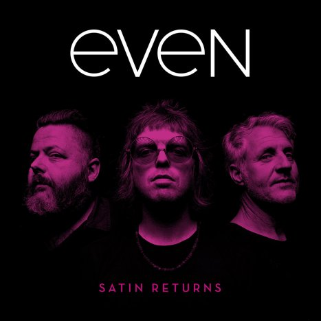 Even - Satin Returns