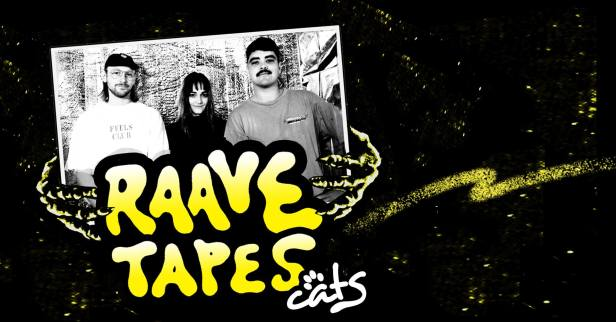 Raave Tapes - Cats