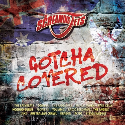 The Screaming Jets - Gotcha Covered.png