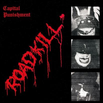 Capital Punishment - Road Kill