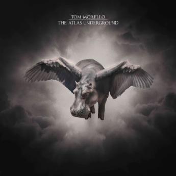 Tom Morello - Atlas Underground