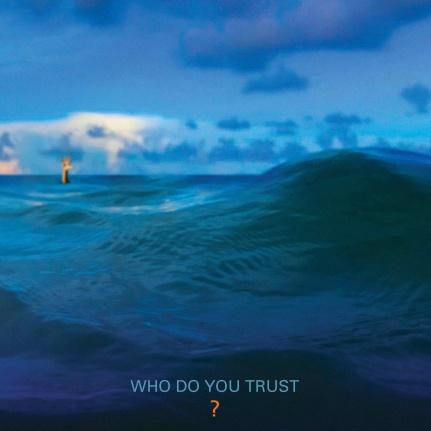 Papa Roach - Who Do You Trust.jpg